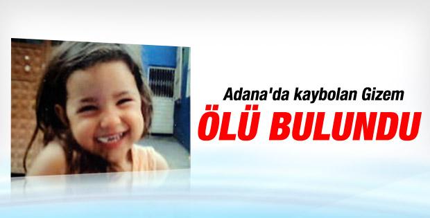 Adana'da kaybolan Gizem ölü bulundu - İzle