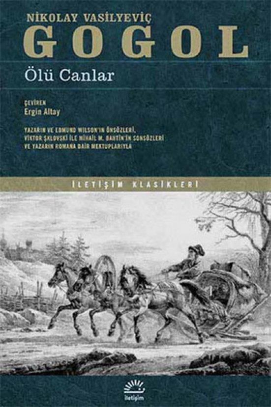 Gogol un ölümsüz eseri Ölü Canlar romanından önemli alıntılar #1