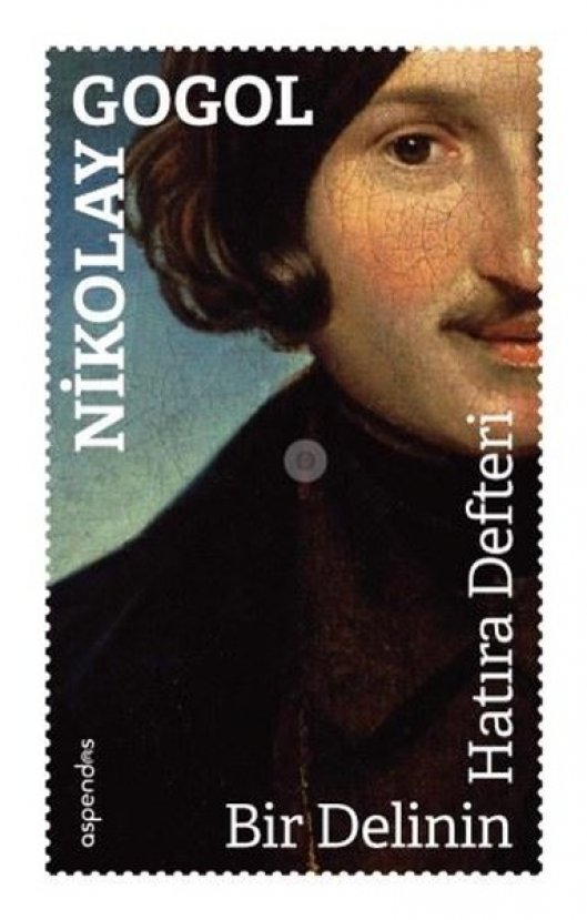 Gogol un ölümsüz eseri Ölü Canlar romanından önemli alıntılar #3
