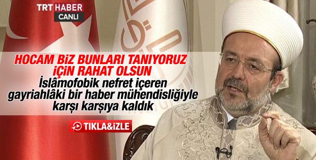 Mehmet Görmez sahte fetva hakkında ilk kez konuştu