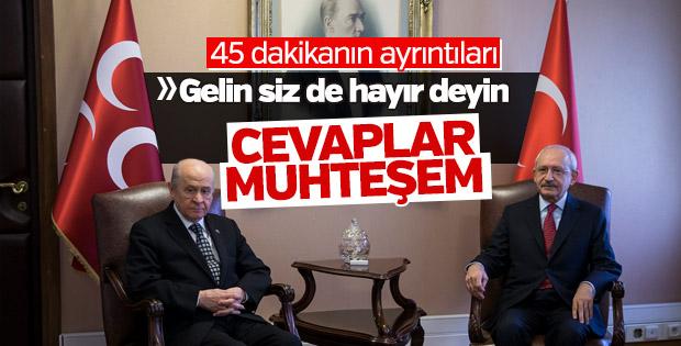 Kılıçdaroğlu-Bahçeli görüşmesinin detayları