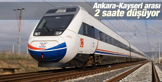 Ankara-Kayseri arası 2 saate düşüyor