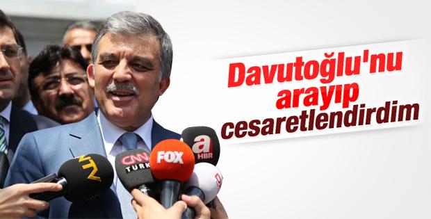 Abdullah Gül: Davutoğlu'nu cesaretlendirdim