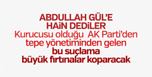 AK Partili Hamza Dağ, Abdullah Gül'e 'hain' dedi