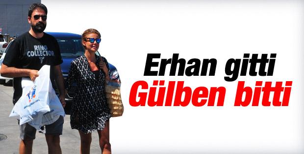 Erhan Çelik gitti Gülben Ergen bitti