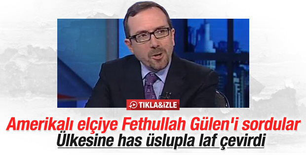 ABD Büyükelçisi John Bass Gülen hakkında konuştu
