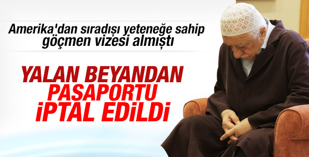 Gülen'in pasaportunun iptal edildiği ABD'ye bildirildi