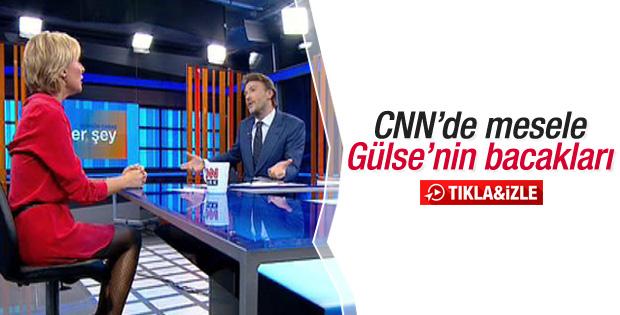 CNN Türk'te Gülse Birsel'in bacakları konuşuldu