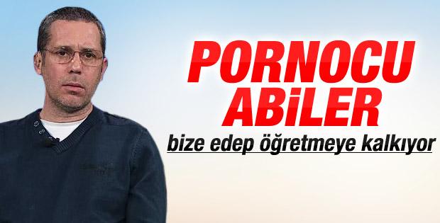 Albayrak: Pornocu abiler bize edep öğretmeye kalkıyor
