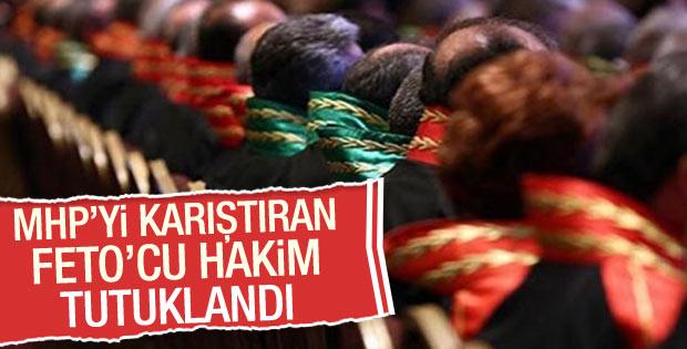 MHP'nin şikayet ettiği hakim tutuklandı