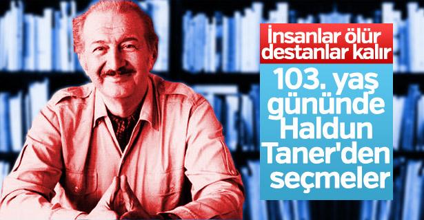 Haldun Taner 103 yaşında