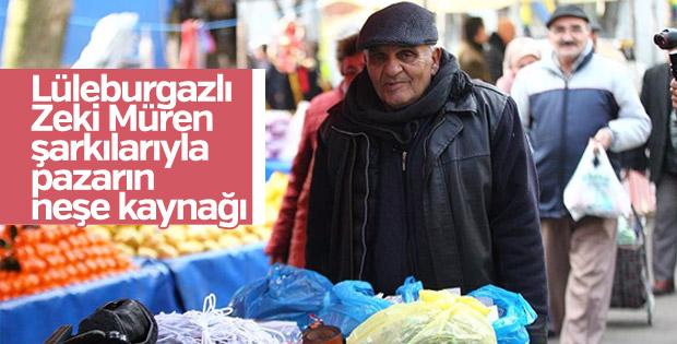 'Lüleburgazlı Zeki Müren' şarkılarıyla pazarın neşesi