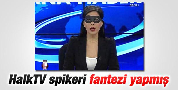 HalkTV'de maskeli spiker