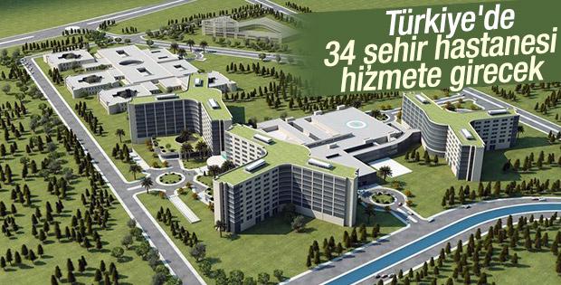 Türkiye'de 34 şehir hastanesi hizmete girecek