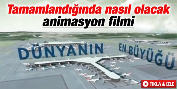 3. havalimanının tanıtım görüntüleri yayınlandı İZLE