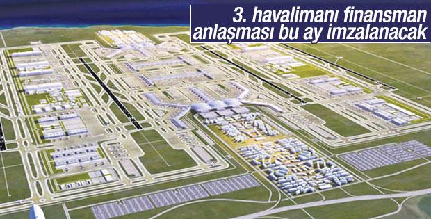 3. havalimanı için finansman bu ay sonlanacak