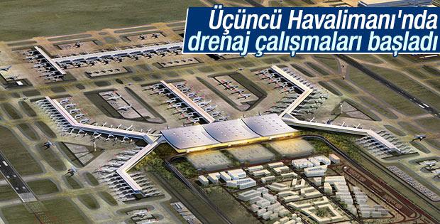 Üçüncü Havalimanı'nda drenaj çalışmaları başladı