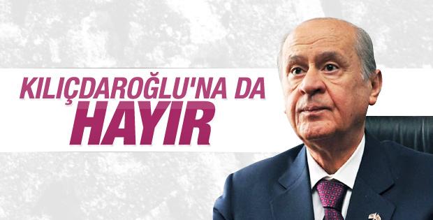 Bahçeli Kılıçdaroğlu'nun görüşme talebini reddetti