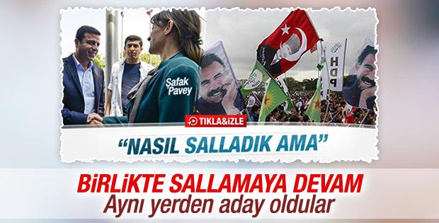 Demirtaş ile Şafak Pavey İstanbul 1.Bölge 1.sıradan aday