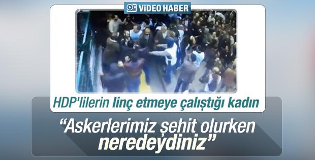 HDP'lilerin linç etmek istediği kadın konuştu