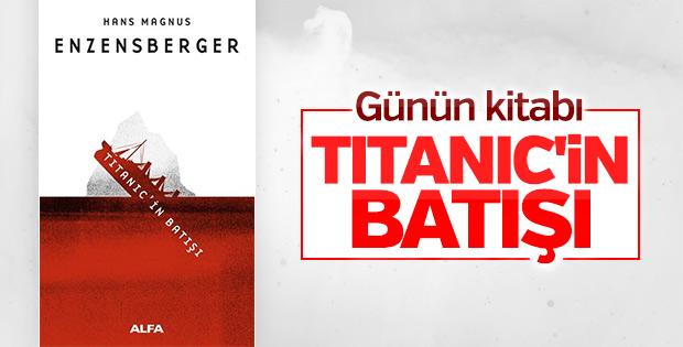 Günün Kitabı: Titanic'in Batışı