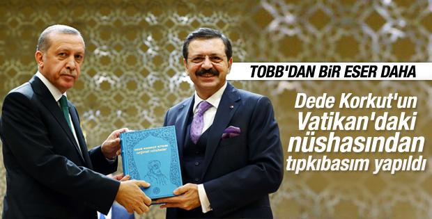 TOBB'dan Erdoğan'a orjinal Dede Korkut hediyesi