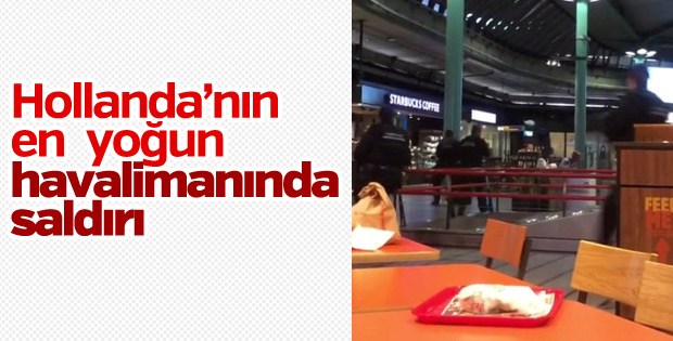 Hollanda'nın en yoğun havalimanında bıçaklı saldırı