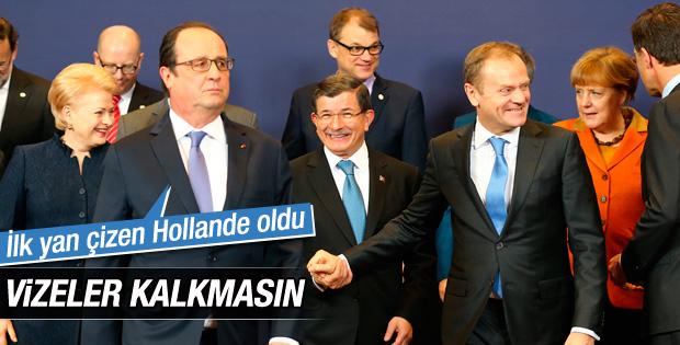 Hollande: Vize konusunda Türkiye'ye taviz verilmemeli