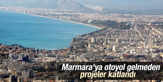 Marmara'ya otoyol gelmeden projeler katlandı