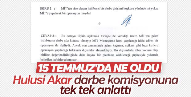 Hulusi Akar'ın Darbe Komisyonu'na verdiği yanıtlar
