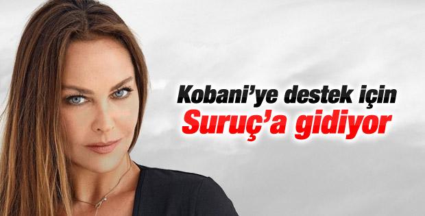 Hülya Avşar Kobani'ye destek için Suruç'a gidiyor