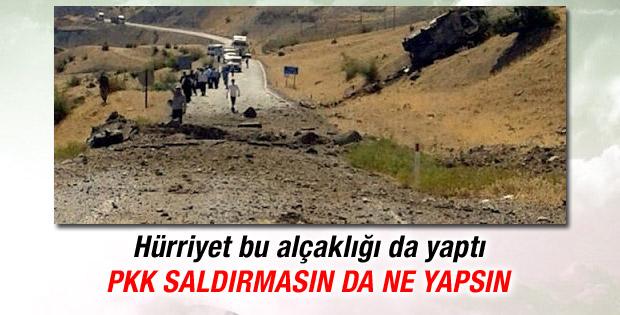 Hürriyet haberciliği: PKK misilleme yaptı