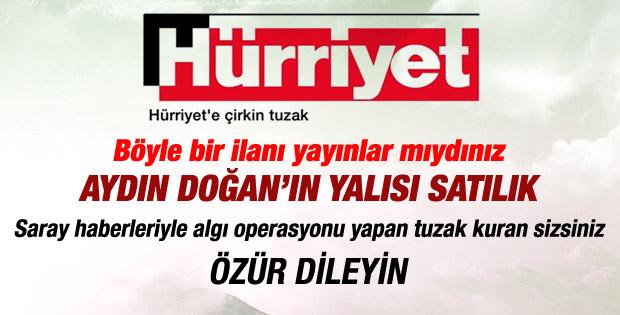 Hürriyet'ten saray ilanıyla algı operasyonu