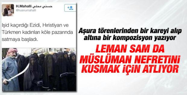 Hüsnü Mahalli'nin IŞİD gafına Leman Sam desteği
