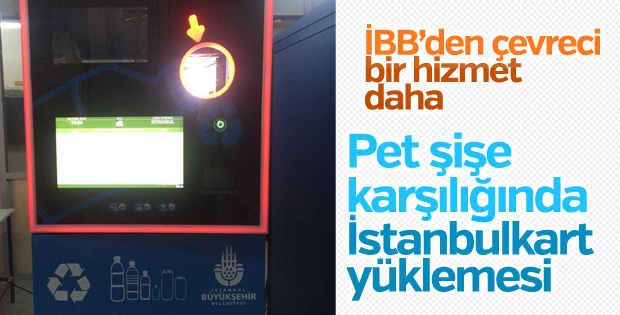 İBB'den pet şişeyle İstanbulkart yükleme makinesi