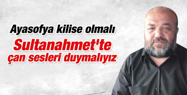 İhsan Eliaçık: Ayasofya kilise olmalı