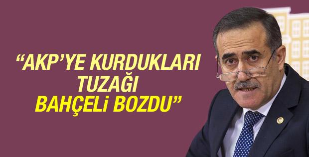 Özkes: CHP ve HDP'nin AKP'ye tuzağını Bahçeli bozdu