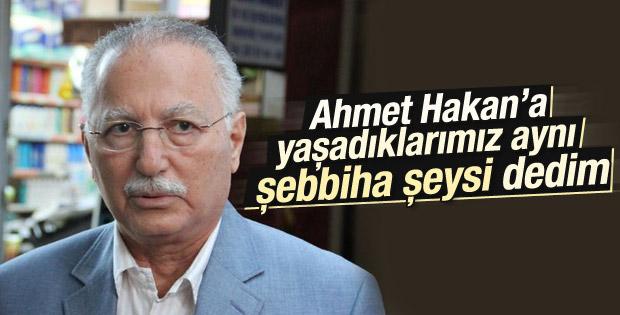 İhsanoğlu'ndan Ahmet Hakan'a yapılan saldırıya ilginç benzetme
