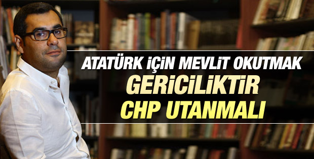 Enver Aysever'den CHP'ye mevlit eleştirisi