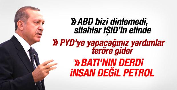Erdoğan: PYD'ye yapacağınız yardımlar teröre gider İZLE