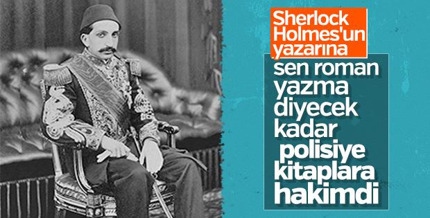 Sherlock Holmes hayranı Abdülhamid