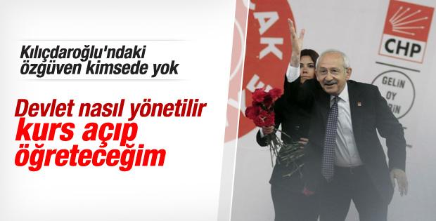 Kılıçdaroğlu: Kurs açıp devleti yönetmeyi öğreteceğim