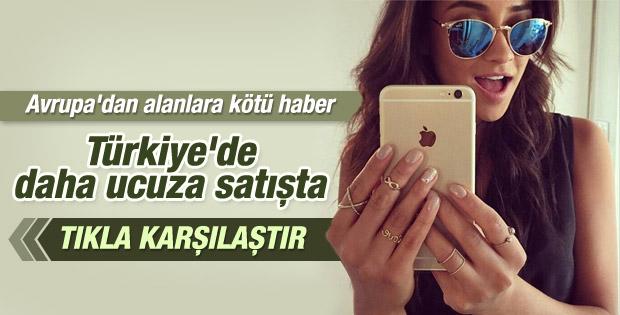 iPhone 6 Türkiye'de Avrupa'dan daha ucuz