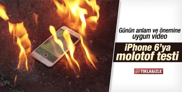 iPhone'u molotofladılar