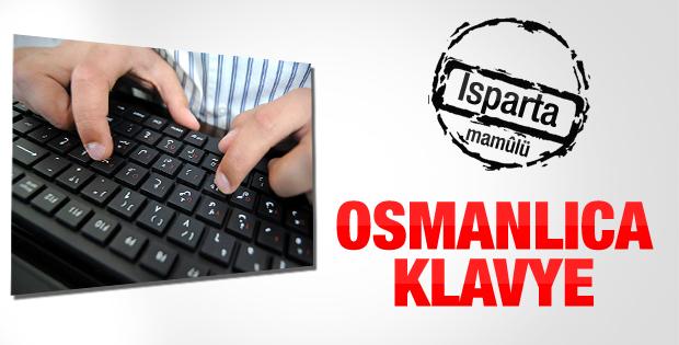 Isparta'da Osmanlıca klavye üretildi