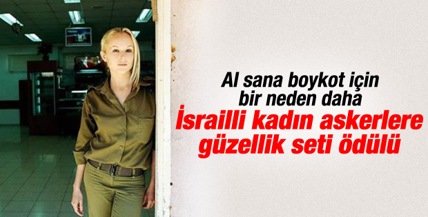 Kozmetik markasından İsrailli askerle güzellik seti