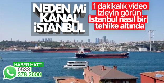 Dev gemiler İstanbul Boğazı'nı tehdit ediyor