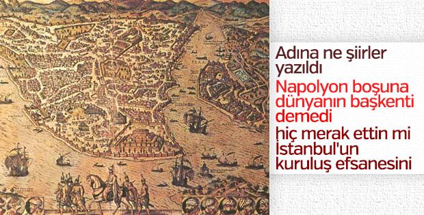 İstanbul'un kuruluş efsanesi