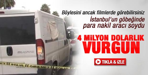 İstanbul'da para nakil aracı soyuldu