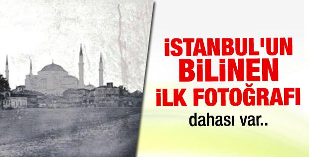 İstanbul'un bilinen ilk fotoğrafları